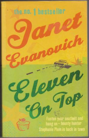 Eleven on Top, by Janet Evanovich