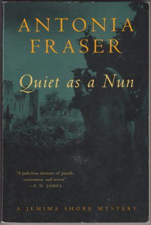 Quiet as a Nun, by Antonia Fraser
