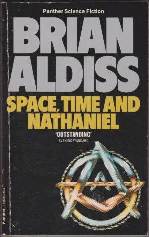 Space, Time and Nathaniel, by Brian Aldiss