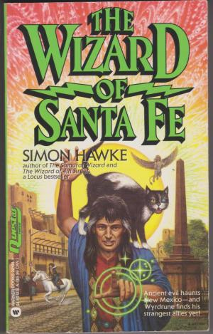 The Wizard of Santa Fe, by Simon Hawke