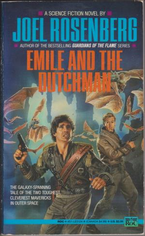 Emile and the Dutchman, by Joel Rosenberg