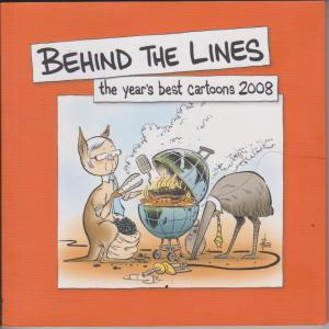 Behind the Lines 2008: The Year's Best Cartoons