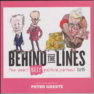 Behind the Lines 2015: The Year's Best Cartoons