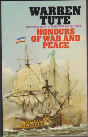 Honours of War and Peace, by Warren Tute