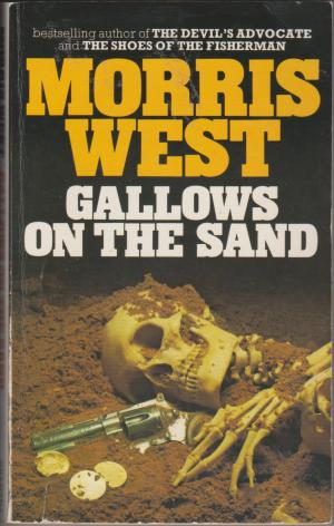 Gallows on the Sand, by Morris West