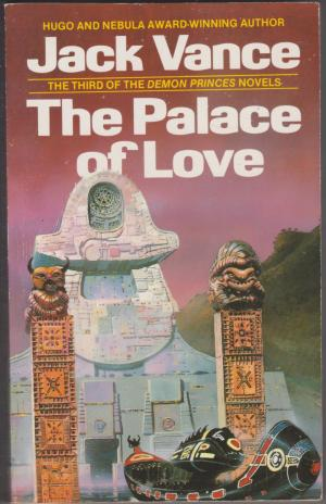 The Palace of Love, by Jack Vance