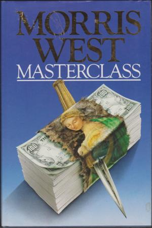 Masterclass, by Morris West