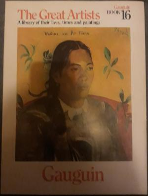 The Great Artists - Gauguin, by Phoebe Pool