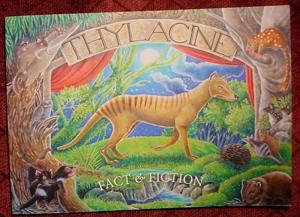 THYLACINE - FACT & FICTION.Tasmanian tiger 1st edn