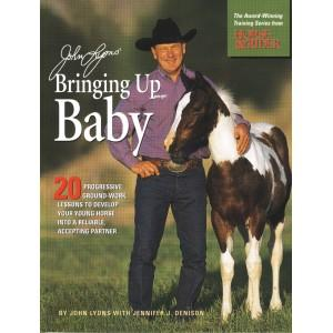 Bringing Up Baby by John Lyons HORSE TRAINING