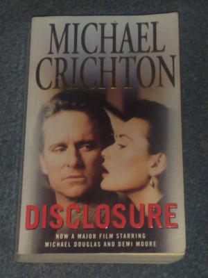 Disclosure, by Michael Crichton