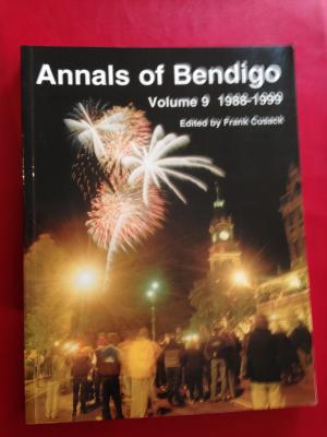 Annals Of Bendigo 1988-1999 Volume 9