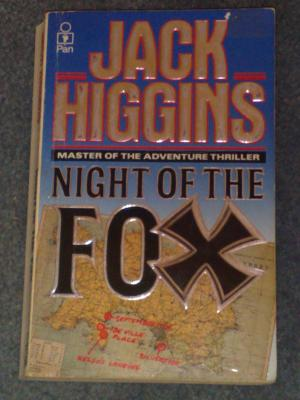 Night of the Fox, by Jack Higgins