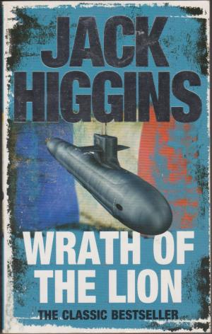 Wrath of the Lion, by Jack Higgins