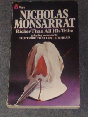 Richer Than All His Tribe, by Nicholas Monsarrat