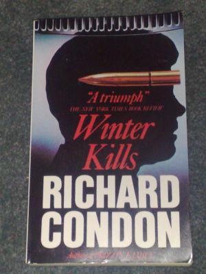 Winter Kills, by Richard Condon