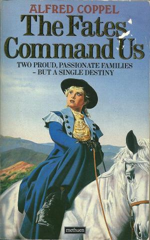 The Fates Command Us, by Alfred Coppel