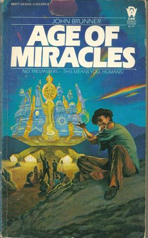 Age of Miracles, by John Brunner