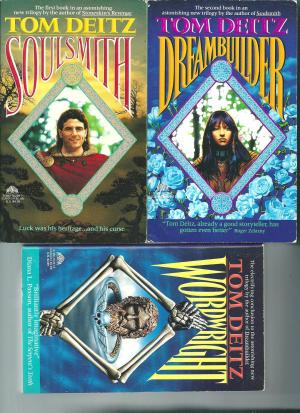 Soulsmith Trilogy, by Tom Deitz
