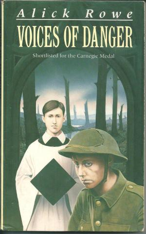 Voices of Danger, by Alick Rowe