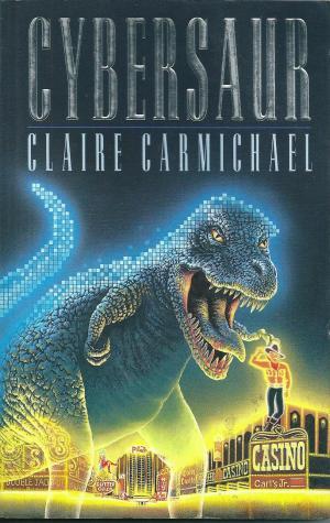 Cybersaur, by Claire Carmichael