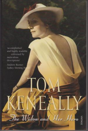 The Widow and Her Hero, by Tom Keneally