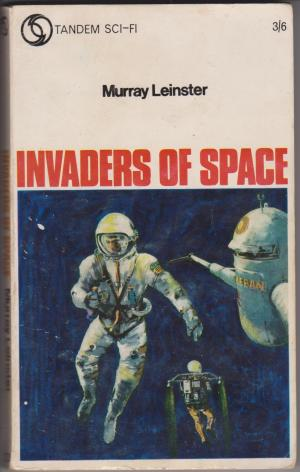 Invaders of Space, by Murray Leinster