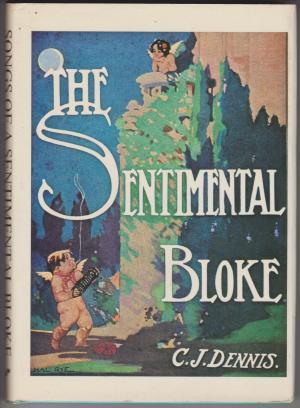 Songs of a Sentimental Bloke, by C J Dennis