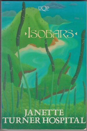 Isobars, by Janette Turner Hospital