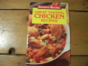 Great tasting food, Chicken recipes cook book