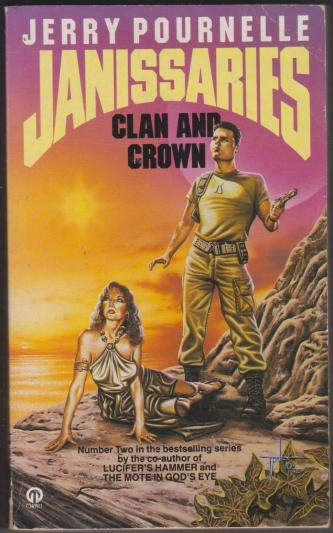 Janissaries: Clan and Crown, by Jerry Pournelle and Roland Green