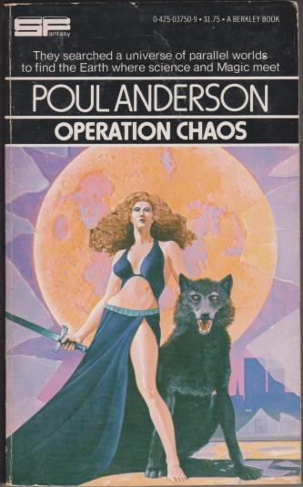 Operation Chaos, by Poul Anderson
