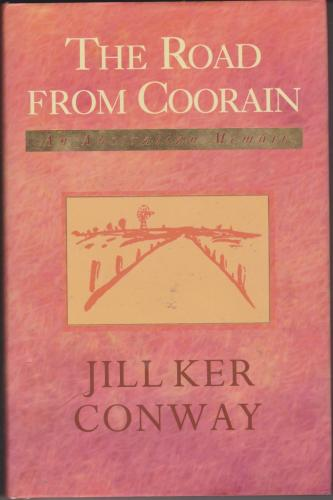 The Road From Coorain, by Jill Ker Conway