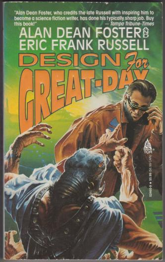 Design For Great-Day, by Alan Dean Foster & Eric Frank Russell