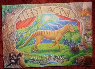 THYLACINE - FACT & FICTION.Tasmanian tiger 1st edn