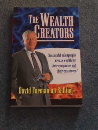 The Wealth Creators, by David Forman
