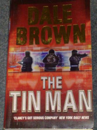 The Tin Man, by Dale Brown