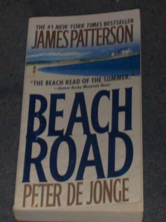 Beach Road, by James Patterson and Peter de Jonge