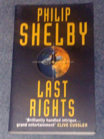 Last Rights, by Philip Shelby