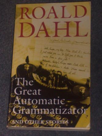 The Great Automatic Grammatizator, by Roald Dahl
