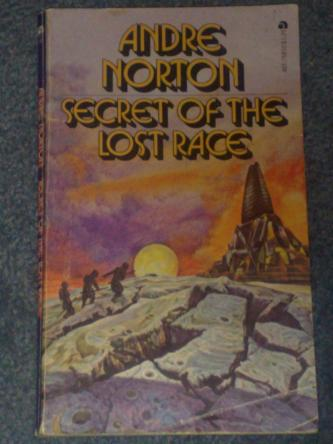 Secret of the Lost Race, by Andre Norton