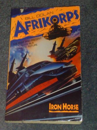 Afrikorps: Iron Horse, by Bill Dolan