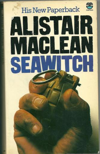 Sea Witch (Seawitch), by Alistair MacLean
