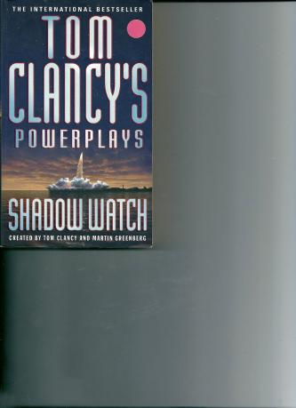 Tom Clancy's Powerplays: Shadow Watch, with Martin Greenberg