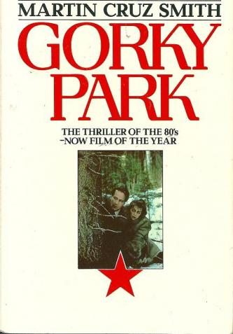 Gorky Park, by Martin Cruz Smith