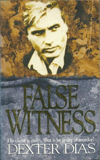False Witness, by Dexter Dias