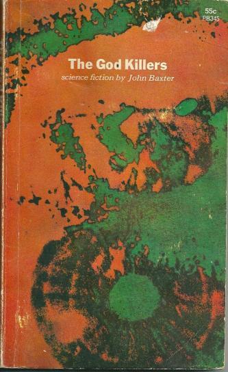 The God Killers aka The Off-Worlders, by John Baxter