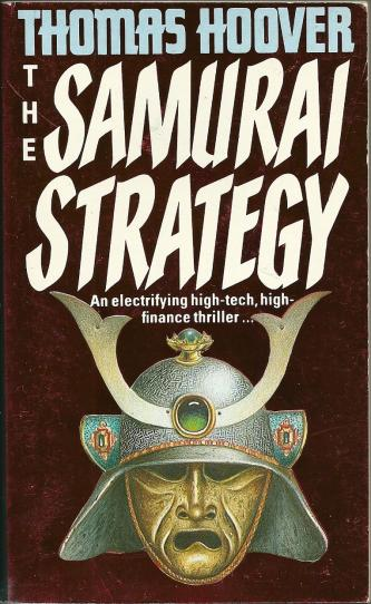 The Samurai Strategy, by Thomas Hoover