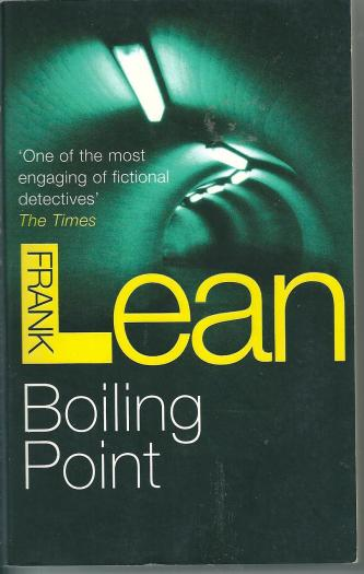 Boiling Point, by Frank Lean