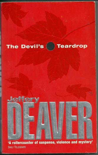 The Devil's Teardrop, by Jeffery Deaver